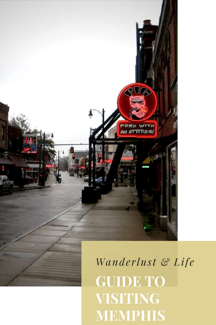 Guide to visiting Memphis   Wanderlust & Life