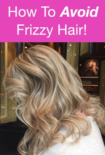 Do you have frizzy hair? Do you know what causes frizzy hair? Do you know how to avoid frizzy hair? If you answered yes and then no & no then you need to click on this pin now as this post was written especially for you : 7 Ways To Avoid Frizzy Hair. Fabulous and Fun Life