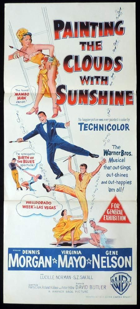 PAINTING THE CLOUDS WITH SUNSHINE - Dennis Morgan - Virginia Mayo - Gene Nelson - Lucille Norman - S. Z. Sakall - Directed by David Butler -Warner Bros. - Insert Movie Poster.
