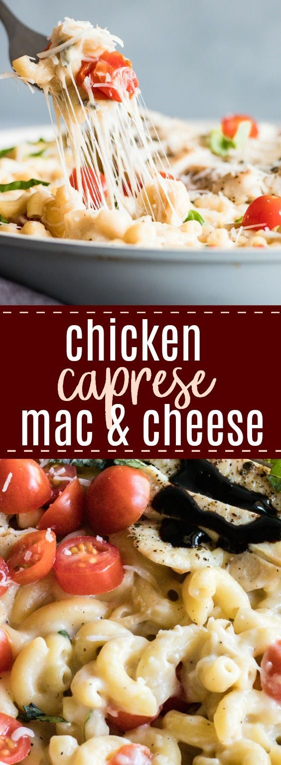 Chicken Caprese Mac and Cheese. A quick and easy one pot creamy mac and cheese loaded with juicy chicken, fresh tomatoes and basil. #macandcheese #caprese #chicken #dinner #pasta #onepot
