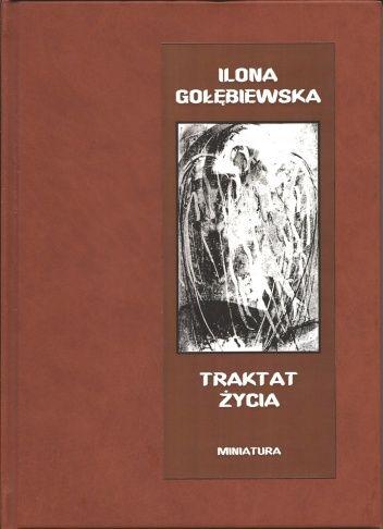 ILONA GOŁĘBIEWSKA - Traktat życia po polsku!