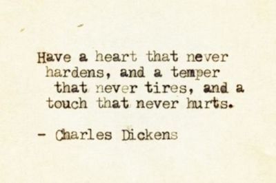 -Charles Dickens