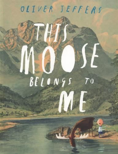9780007263905,This Moose Belongs to Me,JEFFERS OLIVER,Book,,WINNER of the Irish Book Awards Children' Book of the Year 2012.An exquisite new book, featuring a b