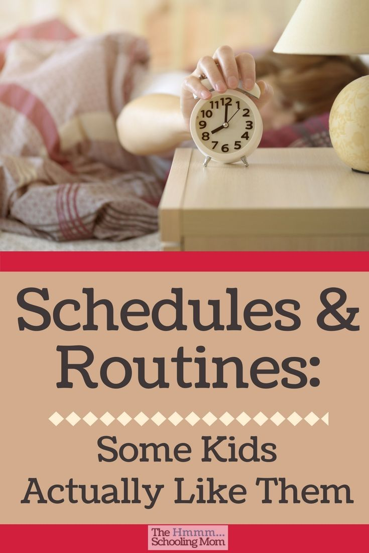 Before you run off on an adventure of unstructured learning, there's something to keep in mind: some kids like schedules and routines. Seriously.