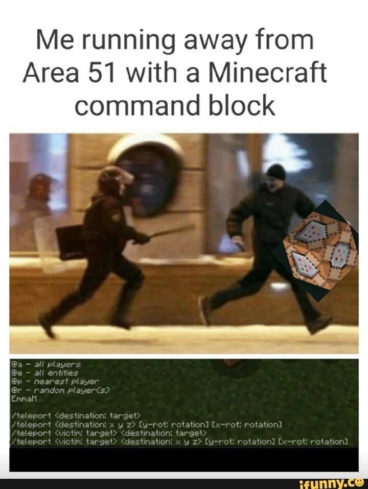 Me Running Away From Area 51 With A Minecraft Command Block