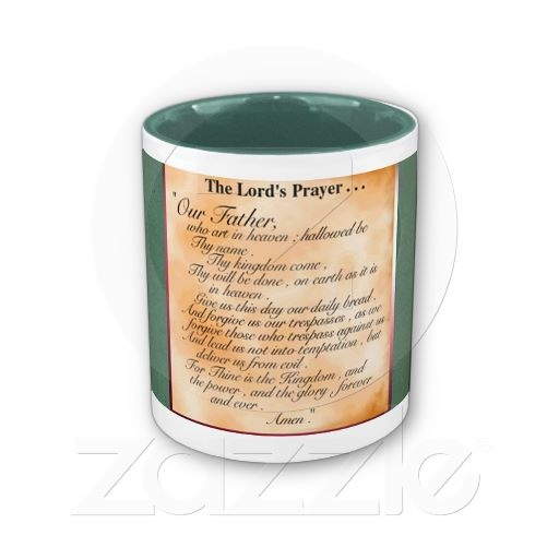 The Lord Prayer Coffee Mug: Prayer Coffee, Lord'S Prayer, Lord Prayer