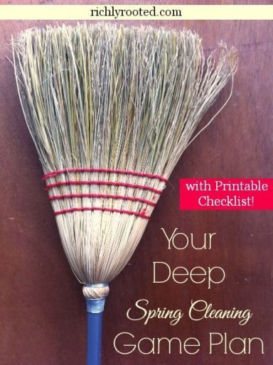 Your Deep Spring Cleaning Game Plan - RichlyRooted.com