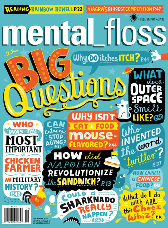 Welcome to SPD'sCover of the Day, a portfolio of brilliant magazine and newspaper covers from around the world. mental_floss magazineSeptember, 2014Creative...