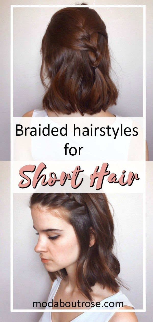 Braids for short hair – Mod about Rose
