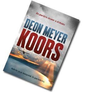 Koors deur Deon Meyer #boeke #afrikaans