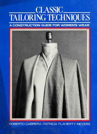 Roberto cabrera classic tailoring techniques fairchild publications (1984)
