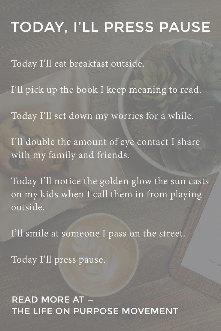 Today I'll Press Pause