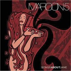 Rock:Maroon 5-SONGS ABOUT JANE