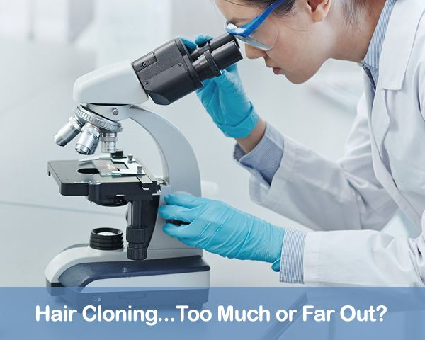 Hair Cloning – Too Much or Far Out?  For decades now researchers have been working on new methods to overcome #hair_loss. The latest development in research is #hair_cloning. Cloning you say? Hair? Can you clone hair? So let's first explain what cloning is... Read more here https://mcanhealth.com/en/blog/post/hair-cloning-too-much-or-far-out #MCANHealth #Hairlosstreatment #Hairtransplant #Turkey #Istanbul