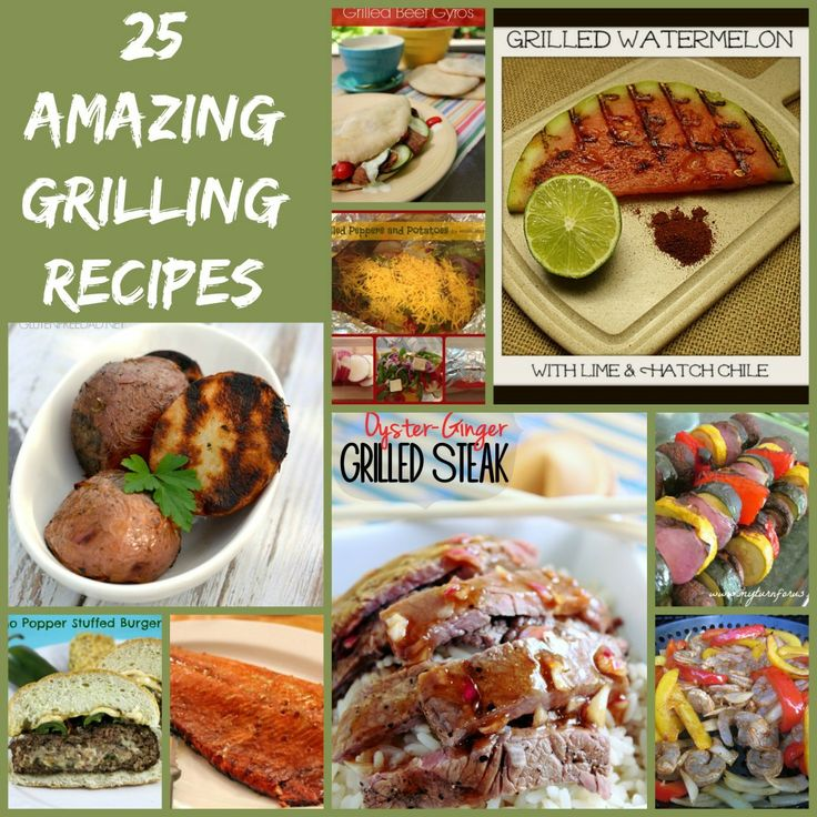 25 Amazing Grilling Recipes