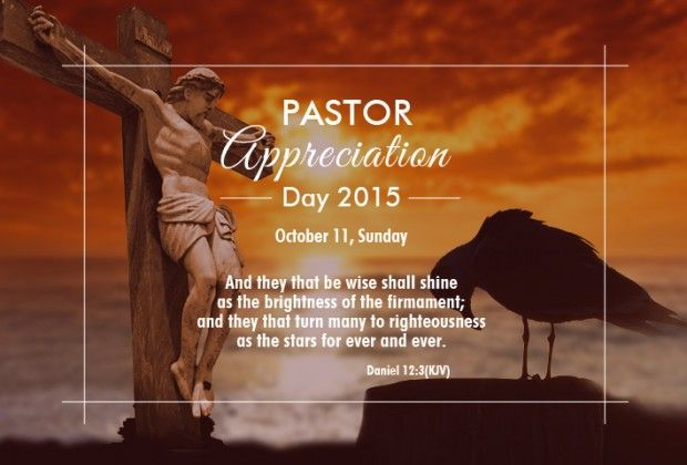 October is Pastor Appreciation Month and October 11, 2015 ...