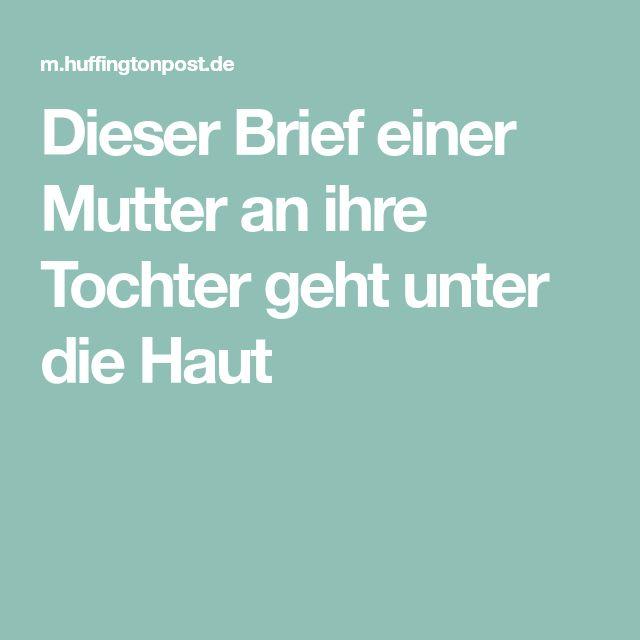 HuffPost Deutschland | Mutter tochter zitate, Brief an