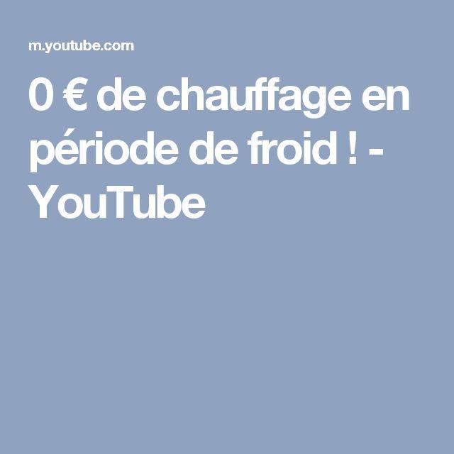 0 € de chauffage en période de froid ! - YouTube