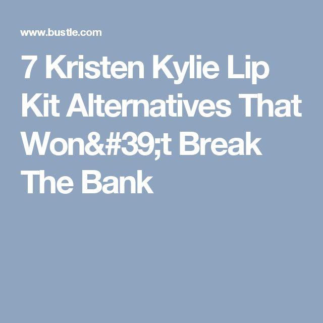 7 Kristen Kylie Lip Kit Alternatives That Won't Break The Bank