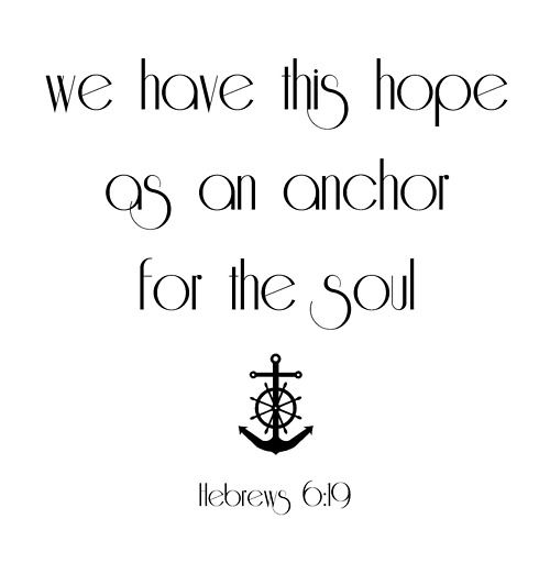 hebrews 6:19: Tattoo Ideas, Inspiration, Faith, Hebrew 6 19 Anchors Tattoo, Anchor Tattoos, Soul, Tattoo Quotes, Tattoo'S, 619