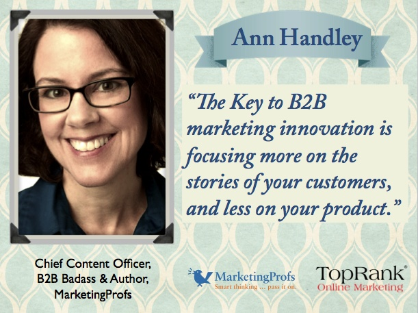 Ann Handley of @MarketingProfs shares her best B2B Marketing Innovation tip.  To learn more pinteresting B2B marketing innovation tips visit the ebook: tprk.us/mpb2bebook
