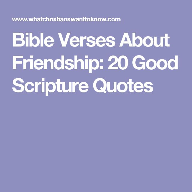 The 25+ best Bible verses about friendship ideas on ...
