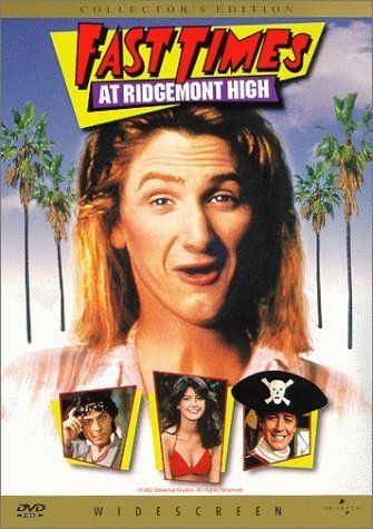 80s movies rock! Fast Times at Ridgemont High