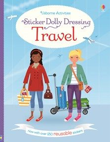 Usborne Sticker Dolly Dressing: Travel - Children will love to dress the dollies as they travel around the world, checking in at the airport, boarding an inter-city train, enjoying a cycling tour, pony trekking and more. With over 250 reusable stickers of sunhats, snowsuits, suitcases, hiking boots, summer dresses and more, plus a fold-out cover to 'park' stickers when not in use.