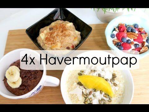 4 Recepten voor een Gezond Ontbijt - o.a. Havermout uit de Oven! - YouTube