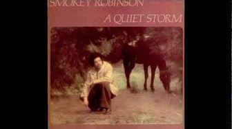 Smokey Robinson - Quiet Storm - YouTube