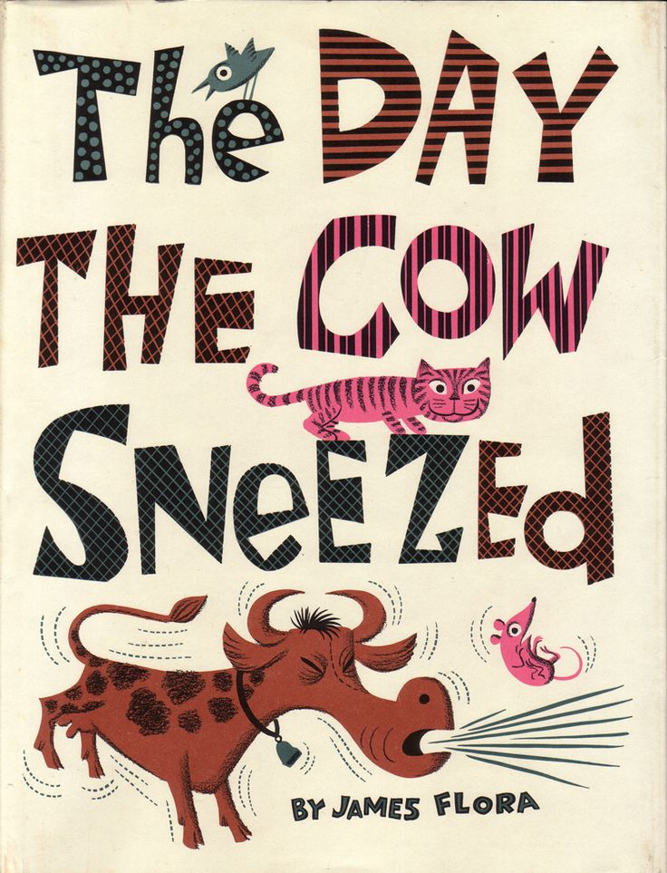 """The Day the Cow Sneezed, written and illustrated by James Flora. 1957"""