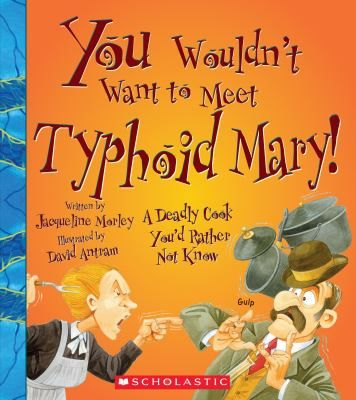 Buy a cheap copy of You Wouldn't Want to Meet Typhoid Mary!:... book by David Salariya. Free shipping over $10.