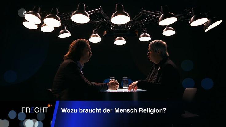 Richard David Precht   Wozu braucht der Mensch Religion? 12.11.2017