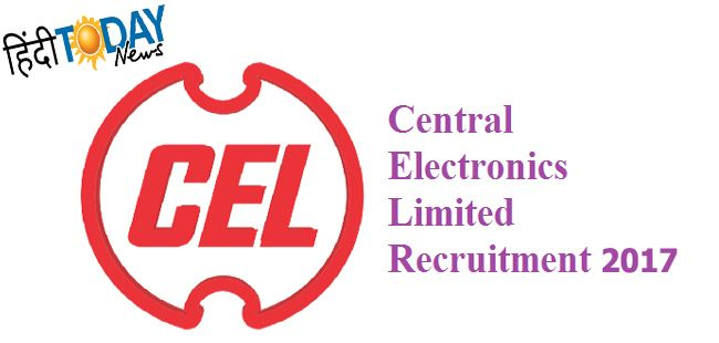 Central Electronics Limited (CEL) Recruitment 2017 – Central Electronics Limited is a Public Sector Enterprise under the Ministry of Science & Technology and is engaged in manufacturing of Solar Photovoltaic Cells, Modules & Systems, Railway Signalling Systems and Microwave Electronics Systems,