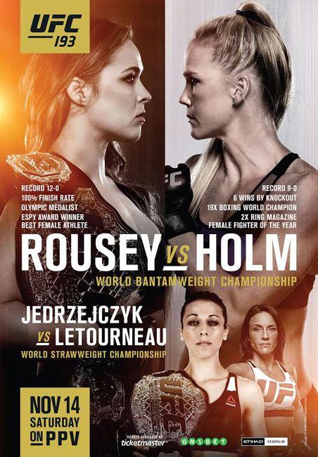 UFC 193 Official Event Poster (Ronda Rousey vs. Holm) Melbourne, Australia 11/14/2015