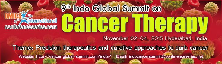 9th Indo Global Summit on Cancer Therapy on 4th Nov, 2015 @ Hyderabad Register Now: http://goo.gl/Uxx027  #OmicsGroup #Cancer #Therapy