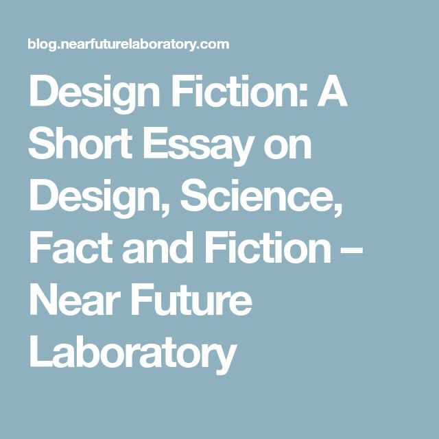 Design Fiction: A Short Essay on Design, Science, Fact and Fiction – Near Future Laboratory