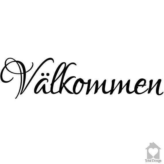 Välkommen - Vinyl Wall Decal,Vinyl Wall Decor,Vinyl Decal, Wall Decal, wall stickers, väggord, väggtext, väggdekor, 79_