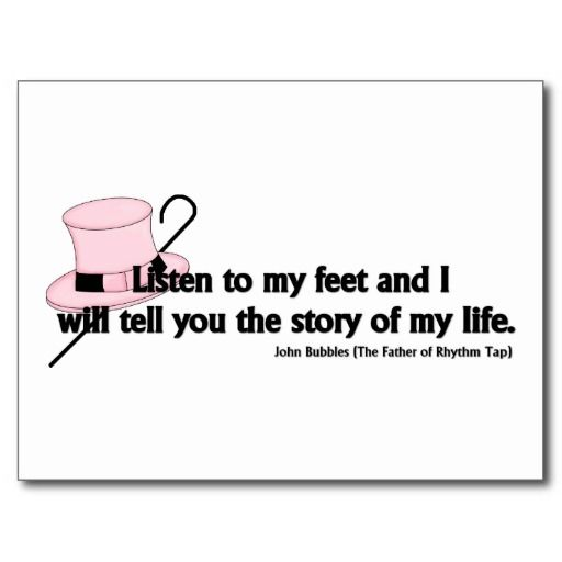 tap dance quotes | Listen to My Feet Tap Quote Postcards