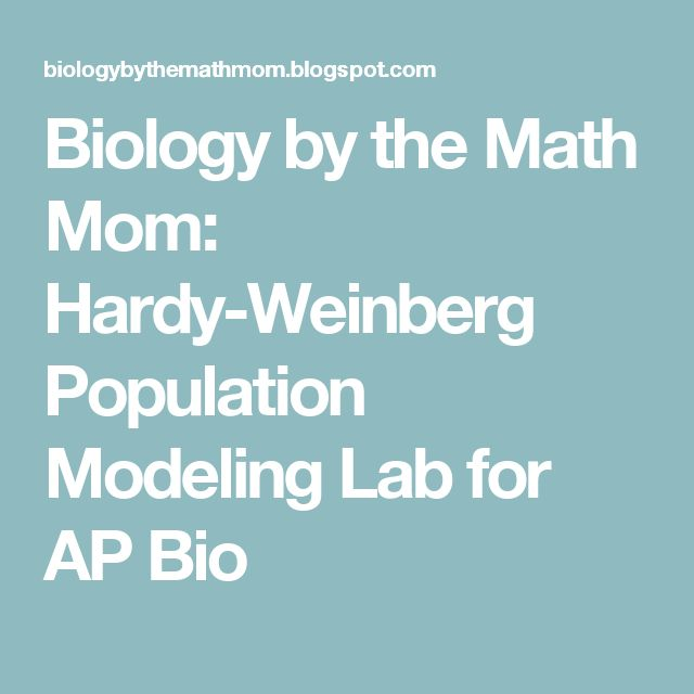 Biology by the Math Mom: Hardy-Weinberg Population Modeling Lab for AP Bio
