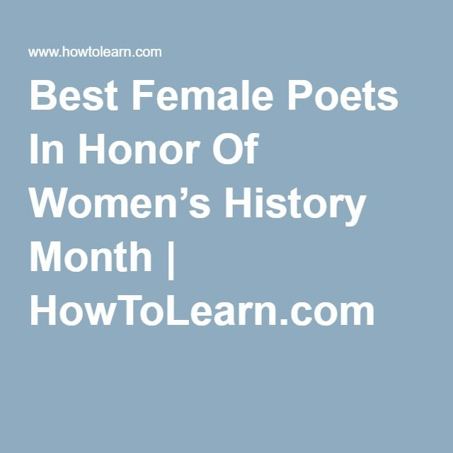 Best Female Poets In Honor Of Women's History Month | HowToLearn.com