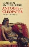 Antoine et Cléopâtre: Le serpent d'Alexandrie par Colleen McCullough