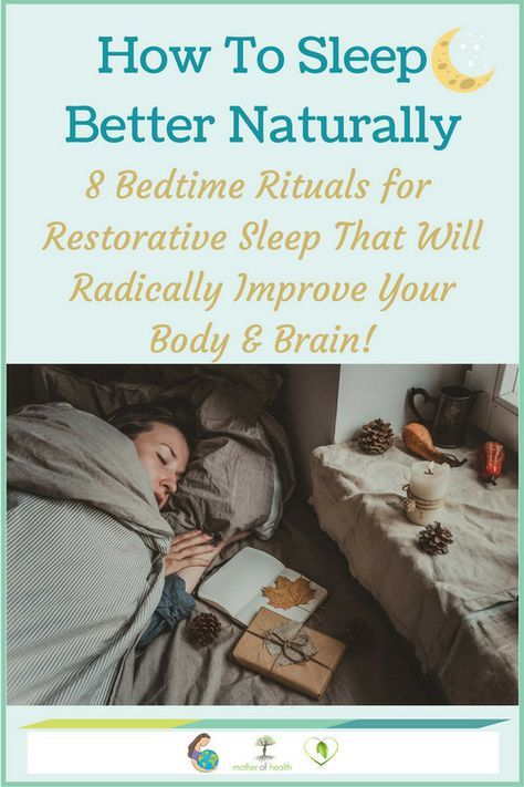 How to sleep better naturally. 8 Nighttime sleep rituals that will radically improve your body and brain. #ayurveda #insomnia #sleepissues #sleeplessness #inabilitytosleep #restlessness #sleepbetter #sleeprituals