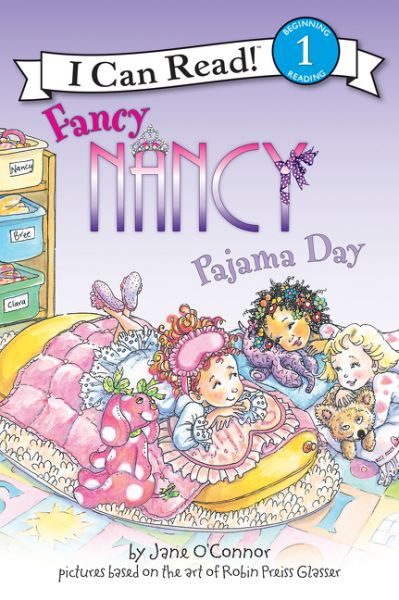 """Fancy Nancy Pajama Day, by Jane O'Connor (2009). """"Nancy is all set to wear something special for Pajama Day at school. But when Bree and Clara show up in matching outfits, Nancy feels left out. Will this Pajama Day be as fun as she thought?"""" (Website)"""