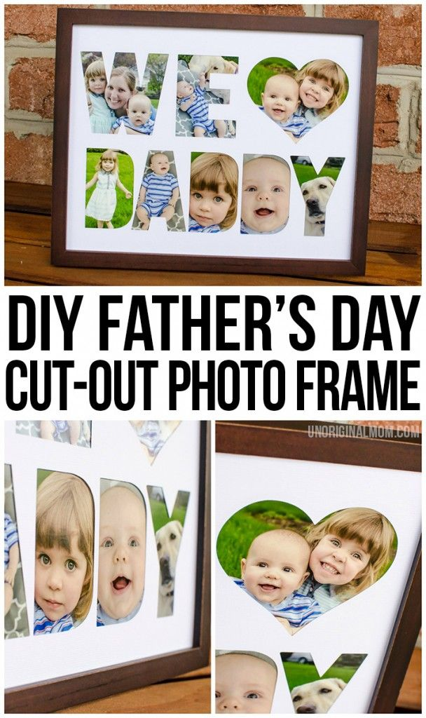 """For Silhouette users AND non Silhouette users - follow this step-by-step tutorial to create a """"We <3 Daddy"""" photo frame for Father's Day! (Free """"Daddy"""" and """"Grandpa"""" cut file included!)"""