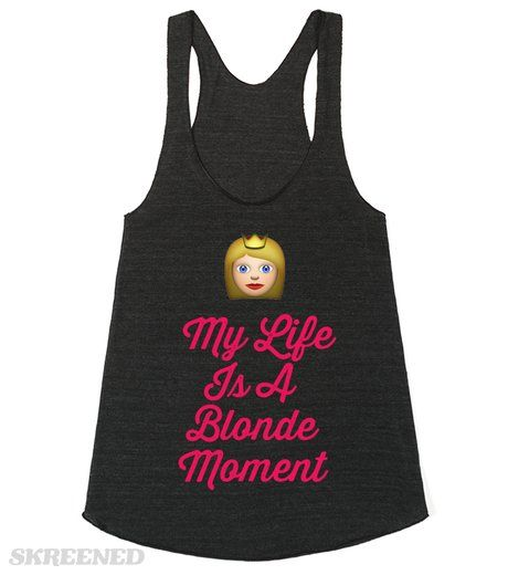 My Life is a Blonde Moment | My Life is a Blonde Moment. Even my brunette friends have blonde moments... #Skreened