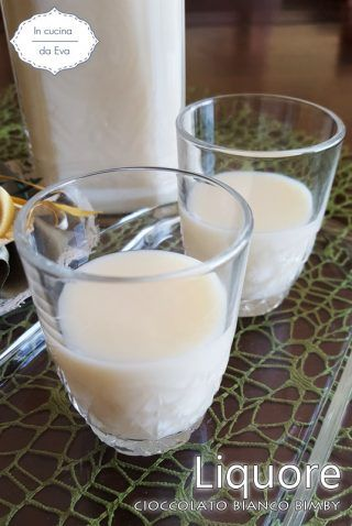 Liquore cioccolato bianco Bimby
