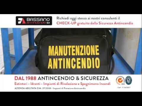 BASSANO ANTINCENDIO S.r.l. dal 1988 Antincendio & Sicurezza !