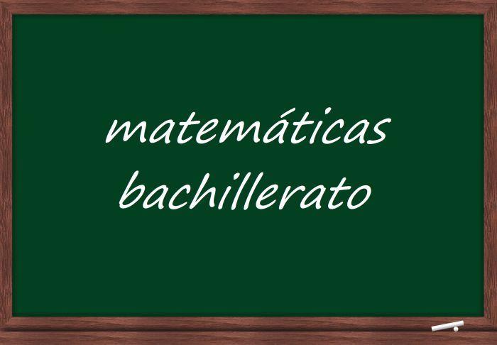 Materiales de matemáticas para el Bachillerato