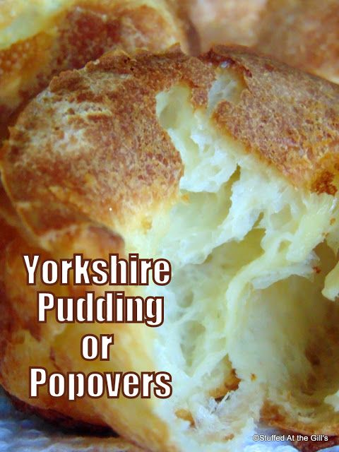 Stuffed At the Gill's: Yorkshire Puddings or Popovers– Crisp and deep golden brown on the outside, almost hollow with eggy bits of soft dough clinging to the inside of the crust, Yorkshire Puddings or Popovers are a treat any time of the year. Serve them as a dinner bread or as a pastry at breakfast. #Bread #QuickBread #Dinner #Supper #Breakfast #Homemade